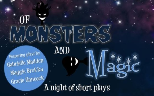Of Monsters and Magic is coming your way to enchant you with four different plays.