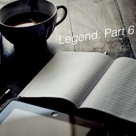 Legend: Part 6