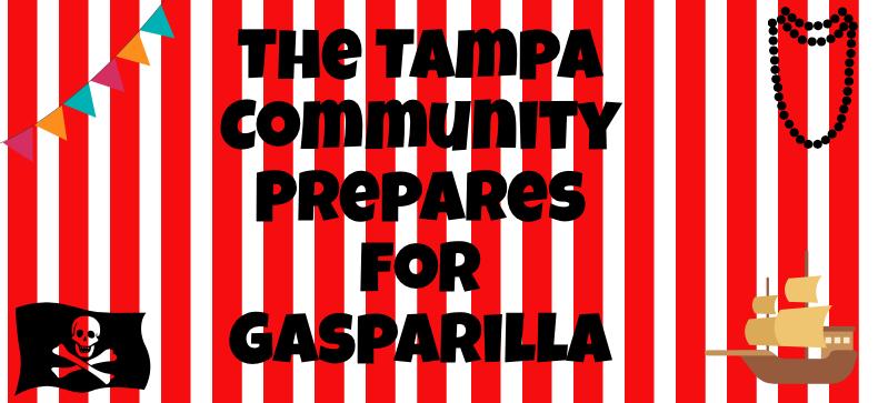 The Tampa Community Prepares for Gasparilla