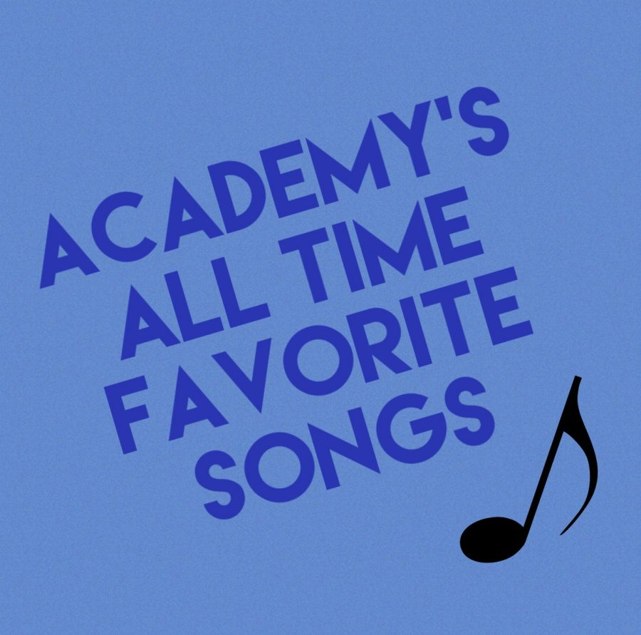 Academy students submitted several all-time favorite songs for the playlist.