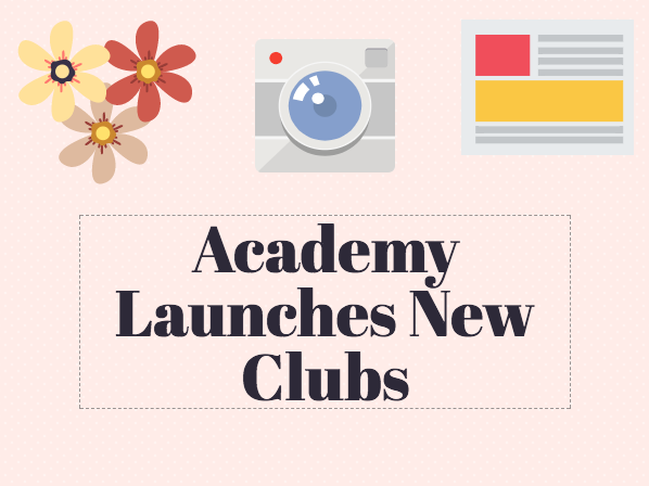 In addition to all the old clubs Academy is continuing this year, Academy has also introduced three new clubs.