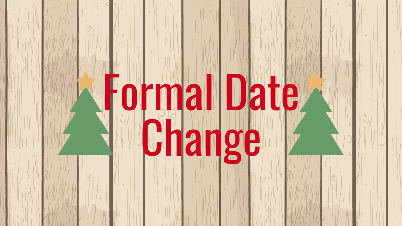 Credit: Olivia Fernandez/Achona Online This year formal will be held on Dec. 15, 2017 instead of the previous date, Dec. 21, 2017.