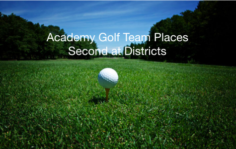 Academy Golf Team Places Second at Districts