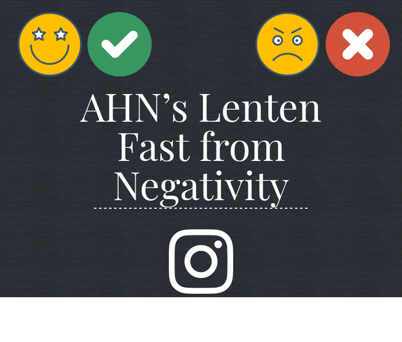Photo Credit: Gretchen Swenson (Achona Online/ Piktochart) The lenten fast from negativity does not stop on weekdays. The Instagram is updated, even on weekends, to keep the students and teachers accountable.