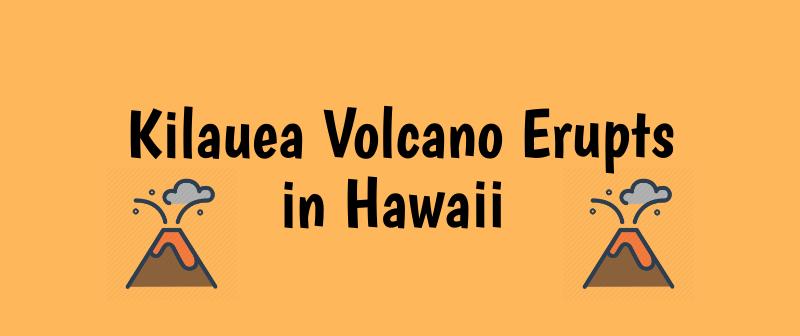 Hawaii's Kilauea volcano has been actively erupting since 1983.