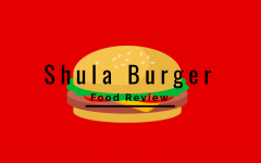 Shula Burger Food Review