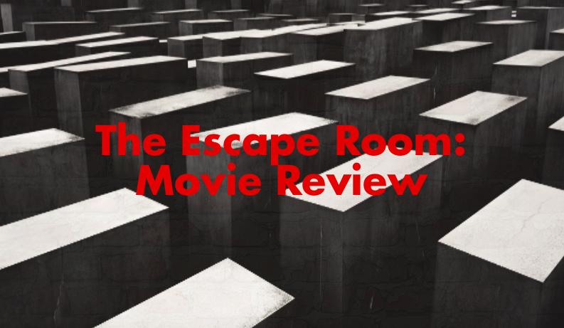 Escape Room Movie Review