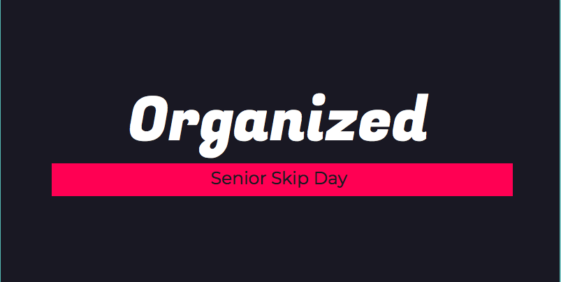 Senior Skip Day was on Thursday, Feb. 14, 2019, which allowed them to have a five day weekend.  The senior class got to miss school in order to take a day for themselves.