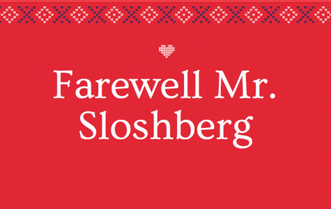Farewell Mr. Sloshberg