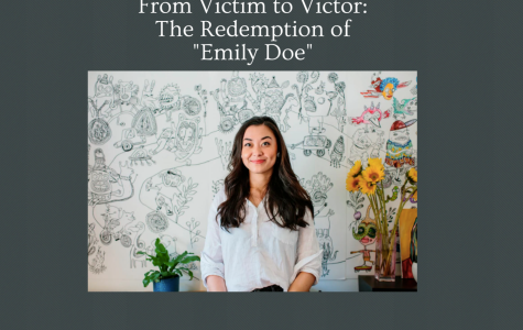 "From Victim to Victor: The Redemption of ""Emily Doe"""