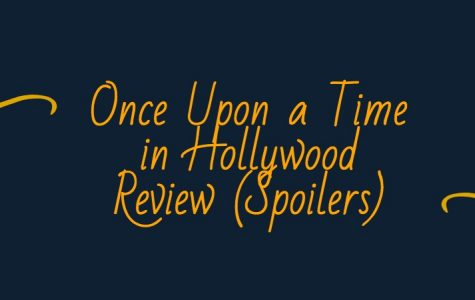 Once Upon a Time in Hollywood Review (Spoilers)