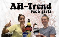 AH-Trend: VSCO Girl Edition (VIDEO)