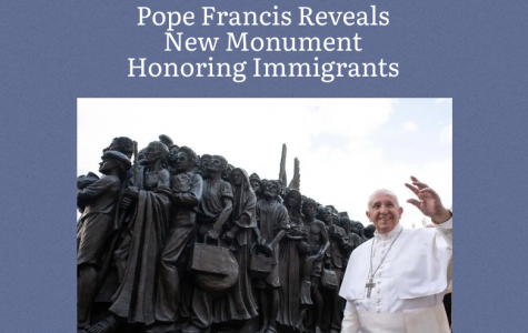 Pope Francis Reveals New Monument Honoring Immigrants