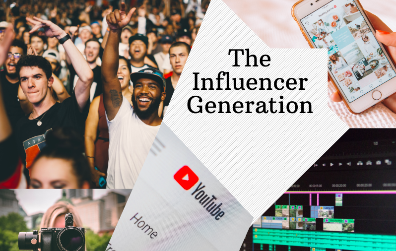The Influencer Generation