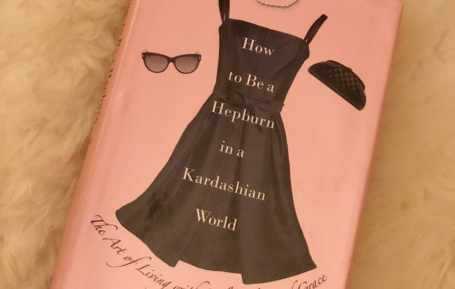 """""""How to Be a Hepburn in a Kardashian World"""" Book Review"""